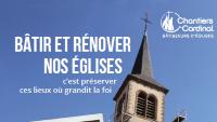 Chantier du cardinal en faveur des églises et presbytères d'Ile-de-France